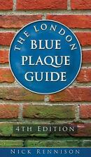 The London Blue Plaque Guide: 3rd Edition, Rennison, Nick, New Books