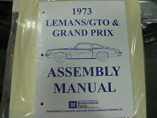 1973 GTO, LEMANS, GRAND PRIX (ALL MODELS) ASSEMBLY MANUAL