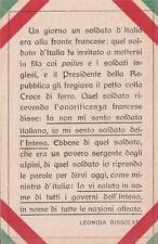 A8607) WW1, BRANO DI BISSOLATI, NON MI SENTO SOLDATO ITALIANO ... MA DELL'INTESA
