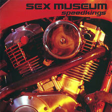 SEX MUSEUM - SPEEDKINGS - CD NUEVO Y PRECINTADO - HARD ROCK GARAGE PSICODELICO