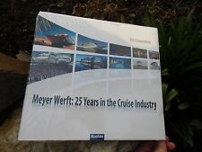 Meyer Werft 25 Years in the Cruise Industry HUGE CRUISE SHIP BOOK in ENGLISH !