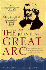 The Great Arc: The Dramatic Tale of How India was Mapped and Everest was Named,A
