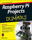 Raspberry Pi Projects For Dummies Cook Mike 9781118766699