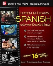 Listen 'n' Learn Spanish with Your Favorite Movies by Scott Thomas and Gaby...