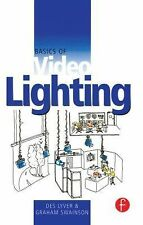 Basics of Video Lighting by Des Lyver and Graham Swainson (1999, Paperback,...
