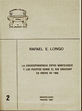 La Correspondencia entre Montevideo y los puertos sobre el rio Uruguay by Longo