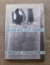 SIGNED - ALL YOU WHO SLEEP TONIGHT poems by Vikram Seth - 1st HCDJ 1990 -poetry