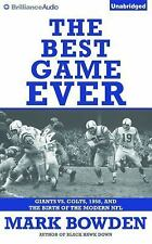The Best Game Ever : Giants vs. Colts, 1958, and the Birth of the Modern NFL...