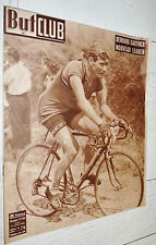 BUT ET CLUB N°244 1950 CYCLISME TOUR FRANCE GAUTHIER PASOTTI BARTALI OCKERS