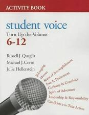 Student Voice : Turn up the Volume 6-12 Activity Book by Russell J. (Joseph)...