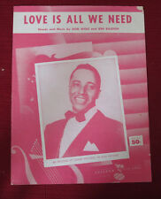 Love Is All We Need by D Wolf, B Raleigh sheet music Tommy Edwards cover 1958
