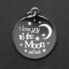 I love you to the Moon and Back Charm - Free Personalized Engraving on back