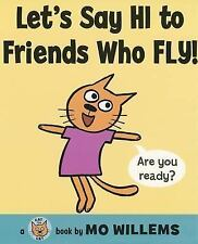 Let's Say Hi to Friends Who Fly! (Cat the Cat)