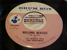 """Beatle related 45 Li'L Wally & the Venturas """"WELCOME BEATLES"""""""