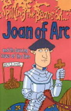 Spilling the Beans on Joan of Arc by Victoria Parker (Paperback, 2000)