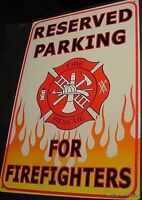 RESERVED FOR FIREFIGHTER Metal Tin PARKING SIGN FIRE DEPT RESCUE Fireman fighter
