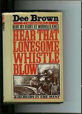Hear That Lonesome Whistle Blow by Dee Alexander Brown (1977, Book, Illustrated)