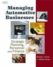 Managing Automotive Businesses: Strategic Planning, Personnel and Finances