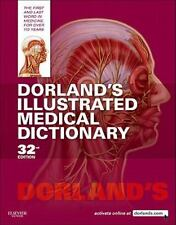 Dorland's Medical Dictionary: Dorland's Illustrated Medical Dictionary