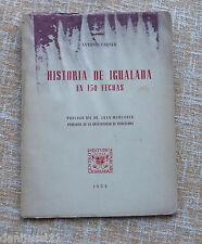 Historia de Igualada en 150 fechas, autor Antonio Carner, año 1952, 36 páginas