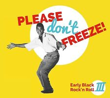PLEASE DON'T FREEZE  CD NEU
