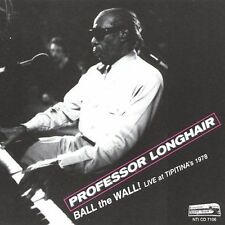 Ball the Wall Live at Tipitina's 1978, Professor Longhair, Acceptable