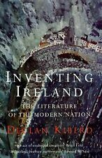 Convergences Ser. Inventories of the Present: Inventing Ireland : The...