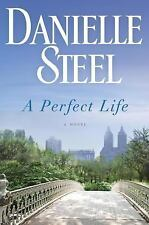 A Perfect Life-Danielle Steel-2014 Hardcover/Dust Jacket-isbn 9780345530943