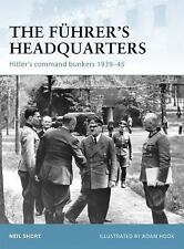 The Führer's Headquarters: Hitler's command bunkers 1939-45 (Fortress), Short, N