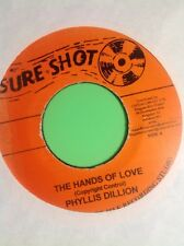 SURE SHOT THE HANDS OF LOVE / MAKE ME YOURS PHYLLIS DILLION