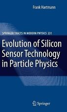 Springer Tracts in Modern Physics Ser.: Evolution of Silicon Sensor...