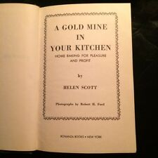Vintage Helen Scott cook book.  A Gold Mine in your kitchen circa 1967