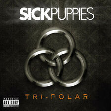 Tri-Polar - Sick Puppies (2011, CD NIEUW) Explicit Version2 DISC SET