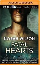 Fatal Hearts by Norah Wilson (2014, MP3 CD, Unabridged)