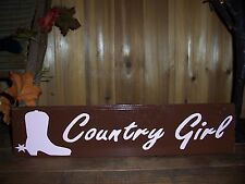 COUNTRY GIRL BOOT COWGIRL PAINTED SIGN SOUTHERN REDNECK RODEO MAN CAVE BAR FUNNY