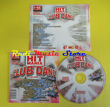 CD HIT MANIA CLUB DANCE VOL 2 compilation PROMO 2006 THE EGG ZDAR PAKITO (C3)