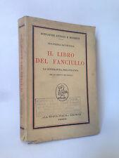IL LIBRO DEL FANCIULLO - V.Battistelli [La Nuova Italia, 1947]