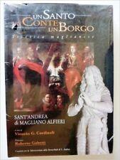 Un Conte.Un Santo. Un Borgo.Trittico Maglianese. Sant'Andrea di Magliano Alfieri