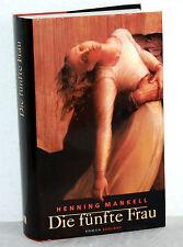HENNING MANKELL - Die fünfte Frau
