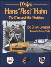 MAJOR HANS ASSI HAHN THE MAN AND HIS MACHINES