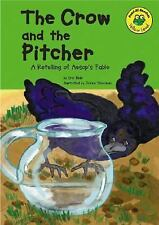 The Crow and the Pitcher: A Retelling of Aesop's Fable (Read-It! Readers: Fables