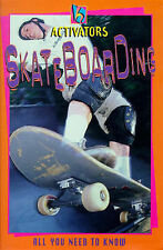 Marsh, James. Activators: Skateboarding (All You Need To Know) Very Good Book