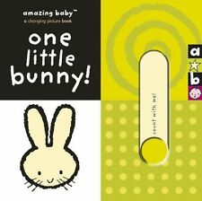 One Little Bunny by Beth Harwood (Board book, 2006)
