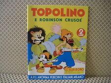 Topolino e Robinson Crusoè -Gli Albi d' Oro- Albo n. 32- 15 novembre 1939  (AB0)