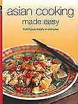 Asian Cooking Made Easy: Nurtitious Meals in Minutes Learn to Cook Series