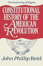 Constitutional History of the American Revolution, Volume I: The Authority Of R