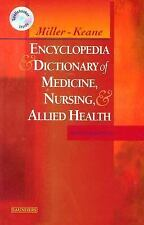 Miller-Keane Encyclopedia & Dictionary of Medicine, Nursing & Allied Health
