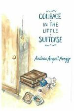Courage in the Little Suitcase