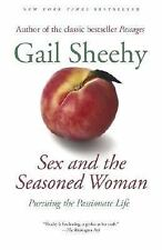 Sex and the Seasoned Woman: Pursuing the Passionate Life-ExLibrary