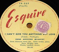 GENE AMMONS ~ I CAN'T GIVE YOU b/w SEVEN ELEVEN ~ UK COLUMBIA 78 RPM E/E GRADE